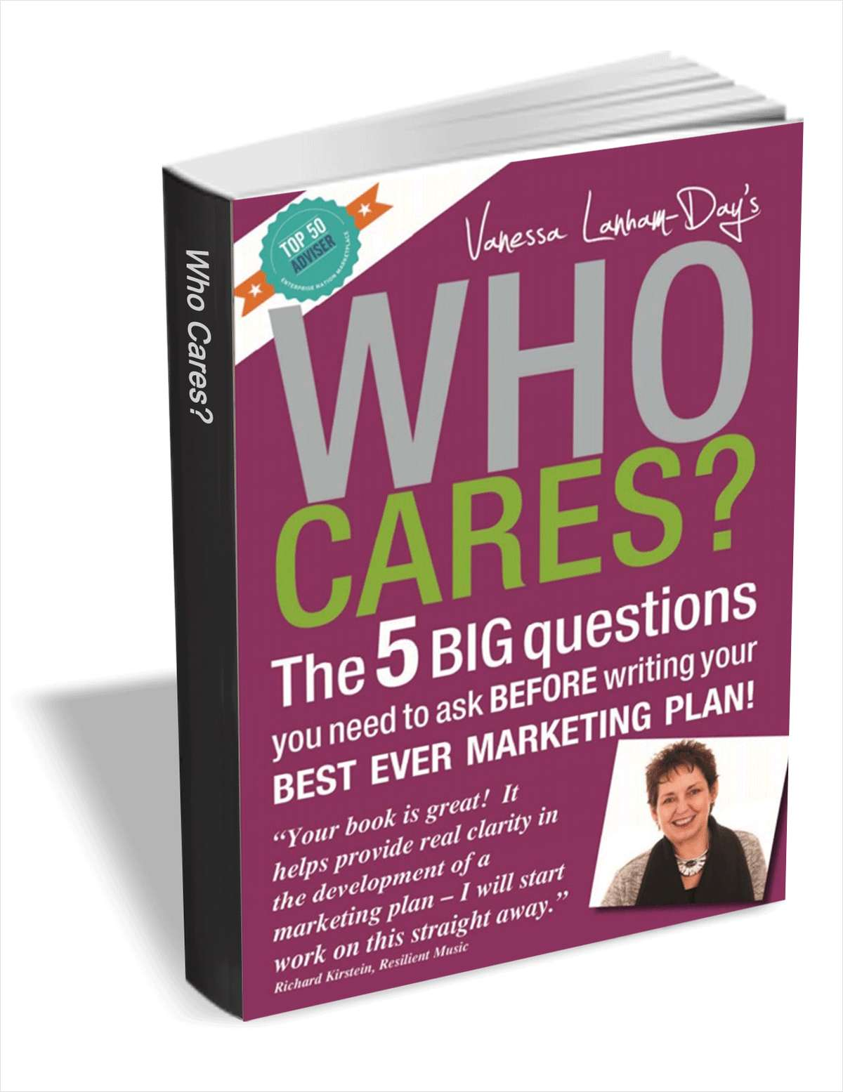 Who Cares? The 5 Big Questions You Need to Ask Before Writing Your Best Ever Marketing Plan