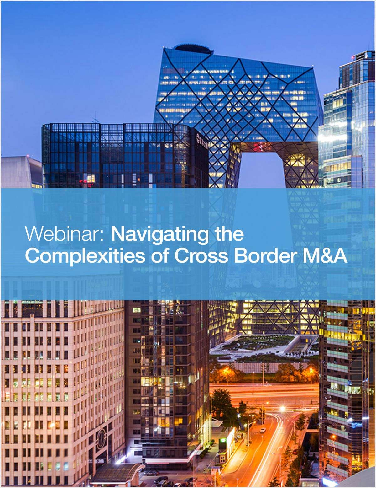 Webinar: Navigating the Complexities of Cross Border M&A