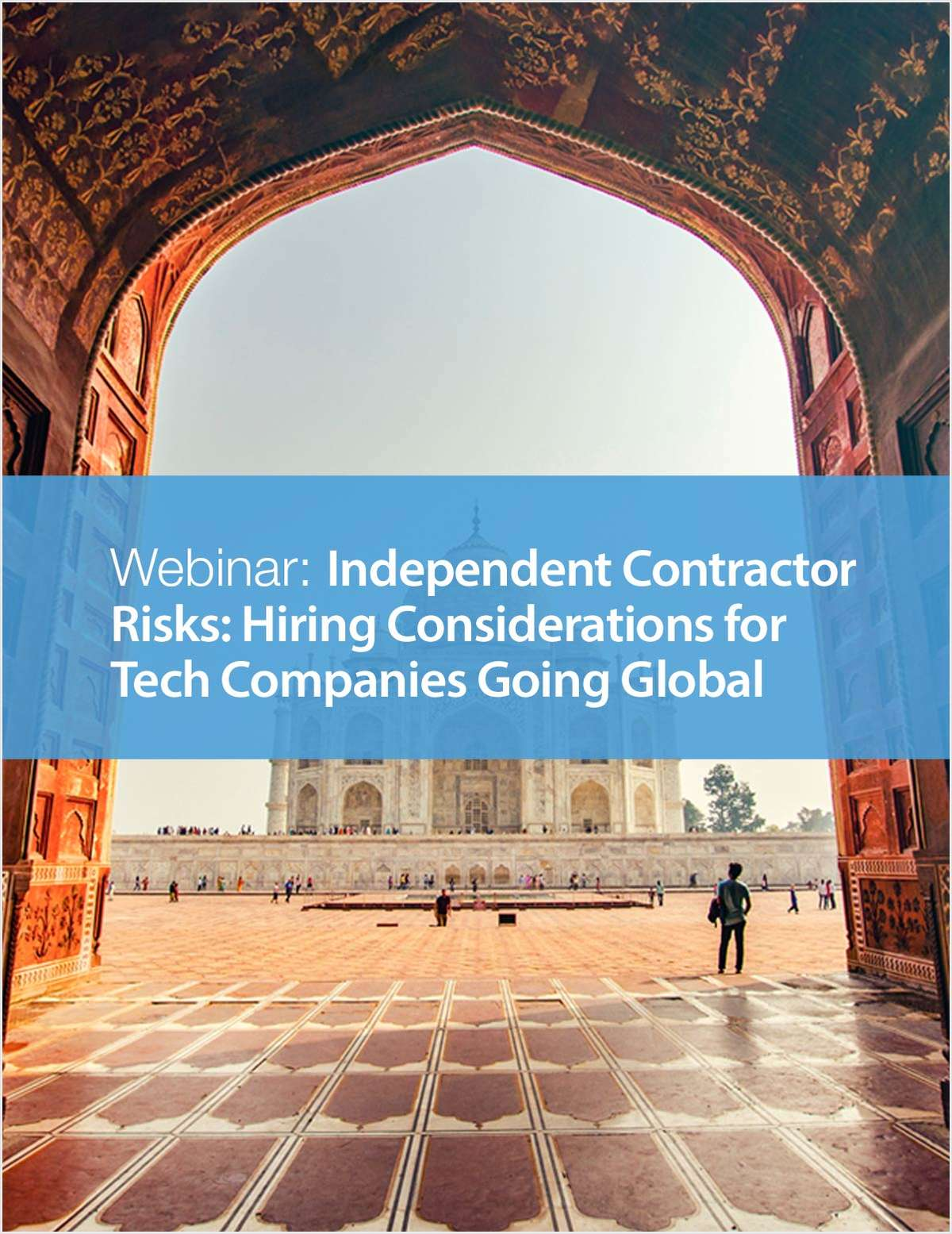 Webinar: Independent Contractor Risks: Hiring Considerations for Tech Companies Going Global