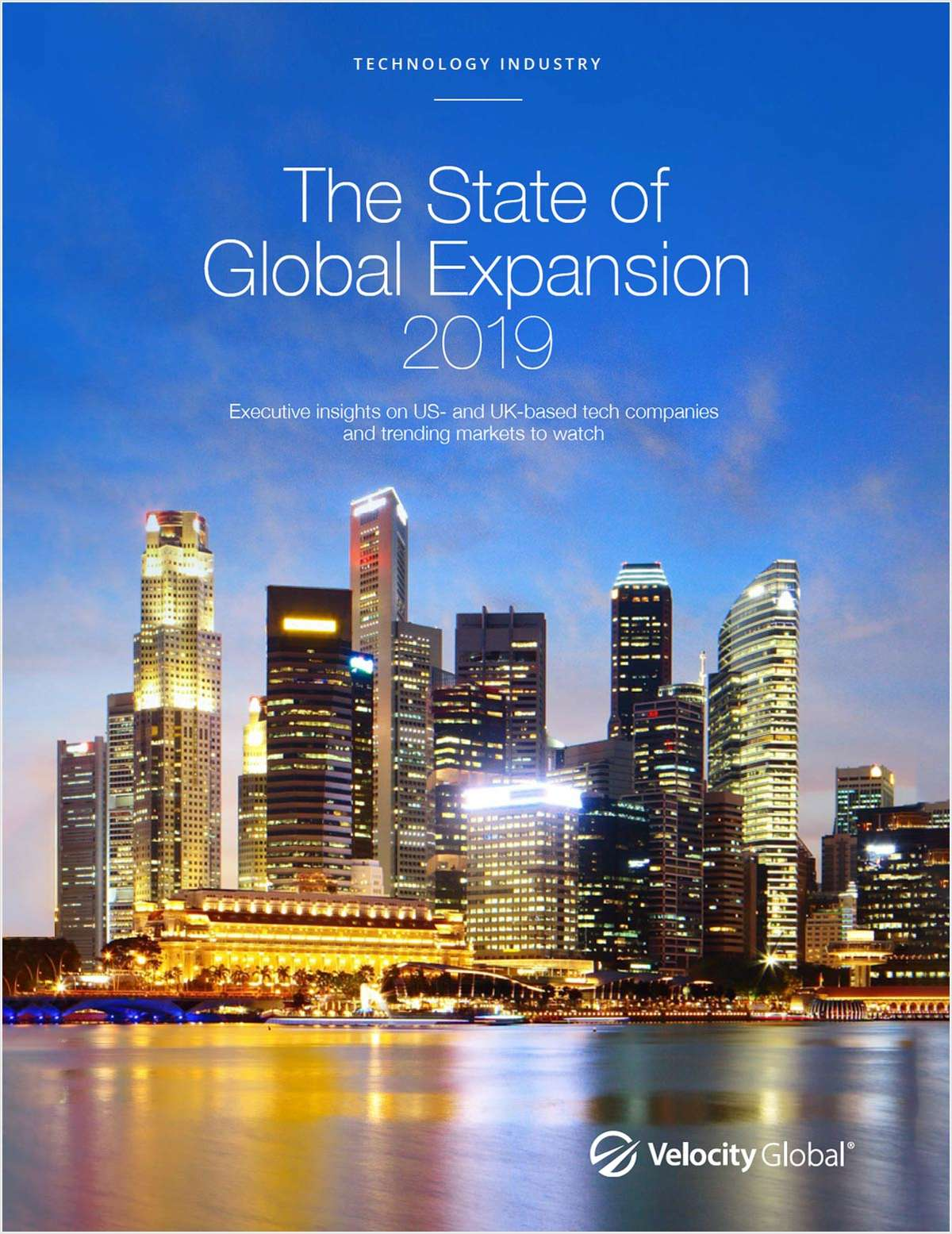 The State of Global Expansion 2019 Report: Tech Industry