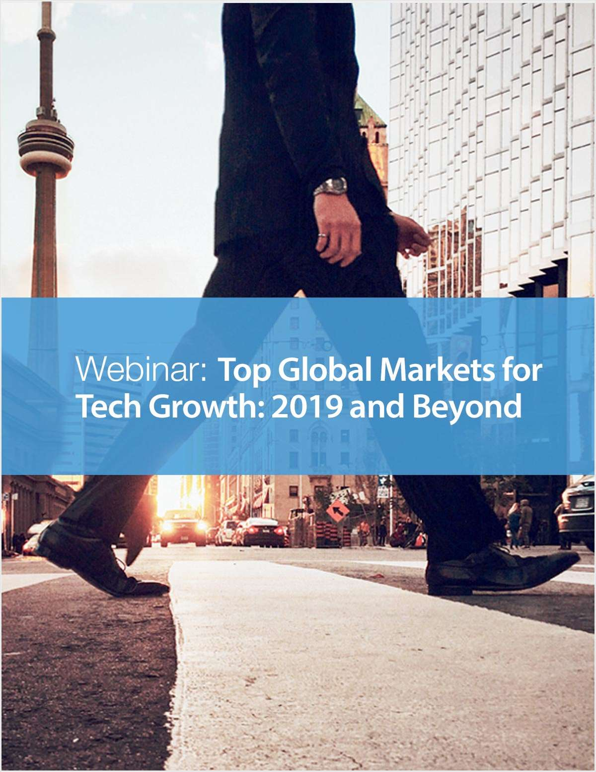 Webinar: Top Global Markets for Tech Growth: 2019 and Beyond