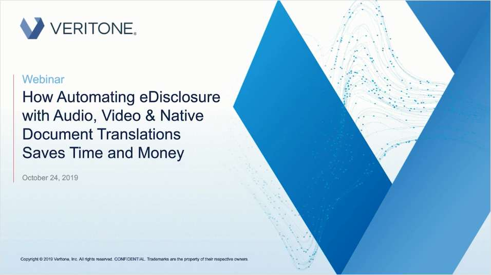 How to Automate eDisclosure with Audio, Video and Native Document Translations to Save Time & Money