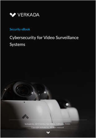 Cybersecurity for Video Surveillance