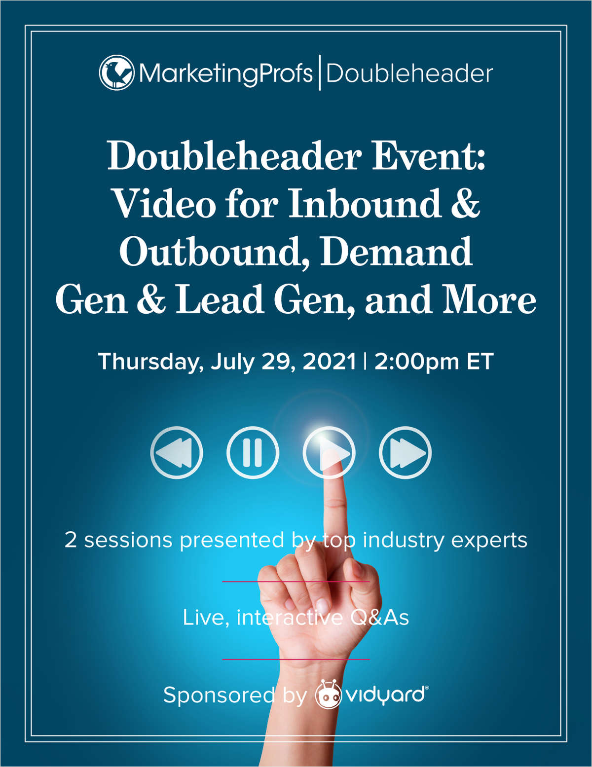 Doubleheader Event: Video for Inbound & Outbound, Demand Gen & Lead Gen, and More