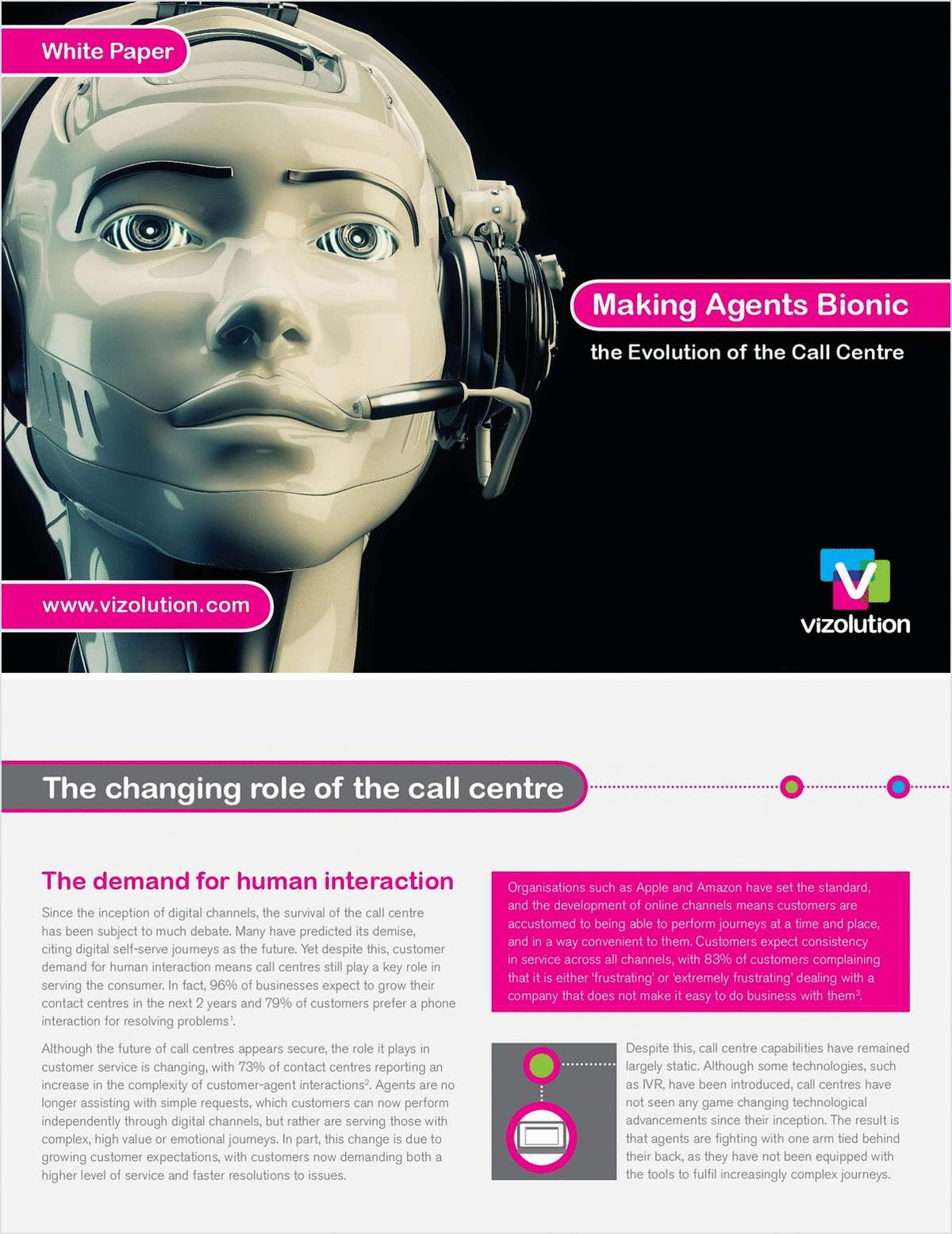 Making Agents Bionic: The Evolution of the Call Centre- UK