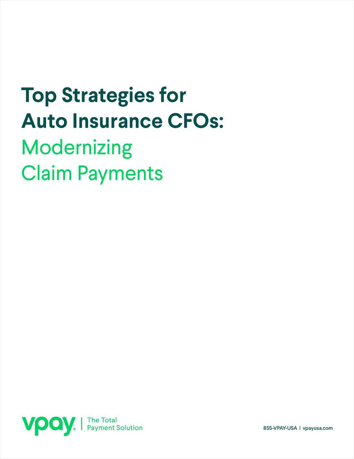 Top Strategies for Auto Insurance CFOs: Modernizing Claim Payments