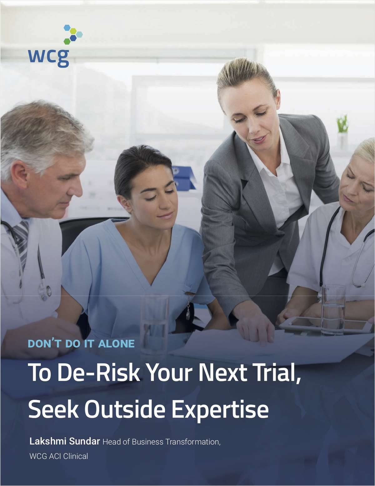 To De-Risk Your Next Trial, Seek Outside Expertise