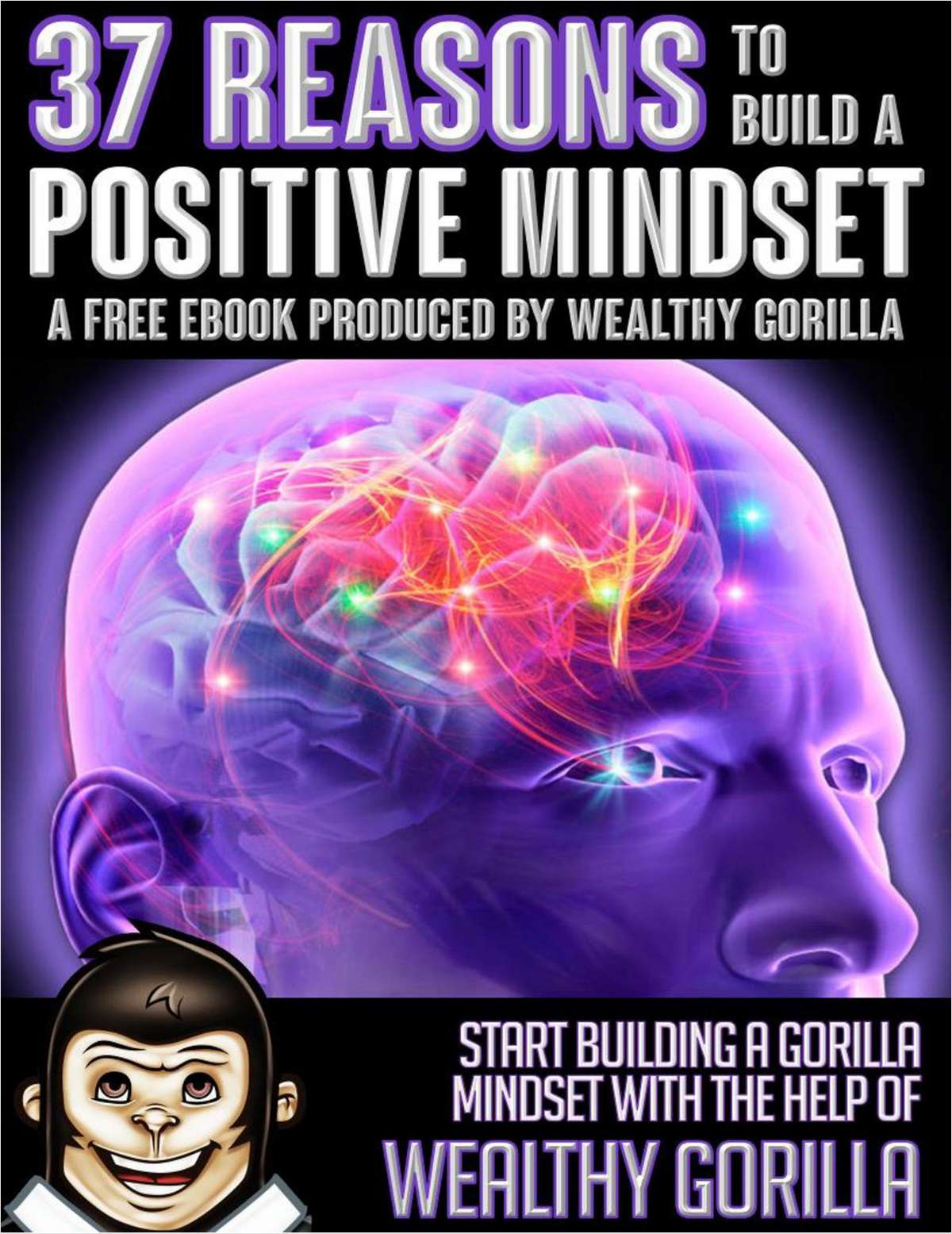 37 Reasons to Build a Positive Mindset