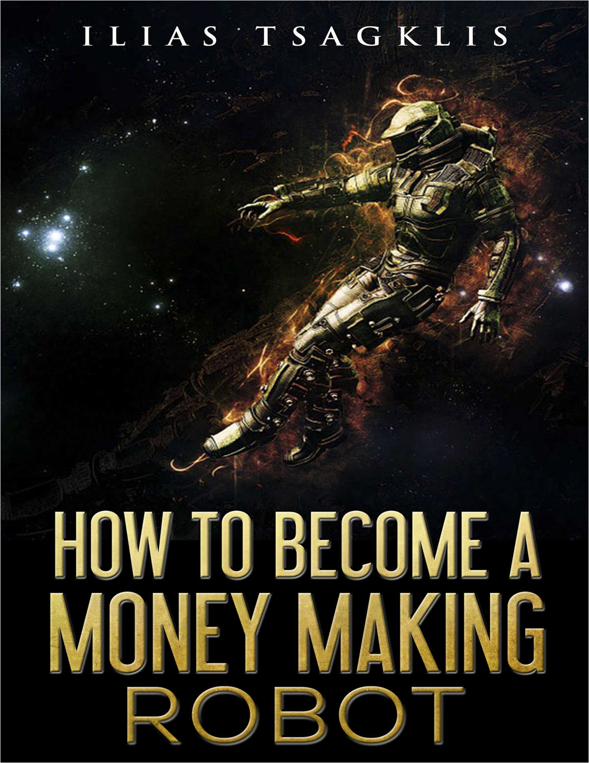 How to Become a Money Making Robot