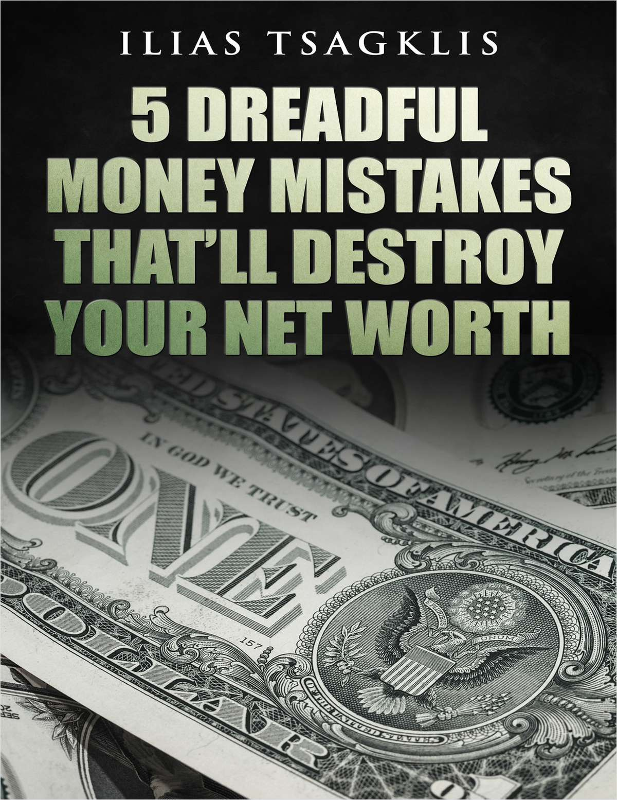 5 Dreadful Money Mistakes That'll Destroy Your Net Worth