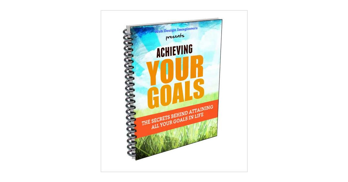 The Secrets to Achieving Goals