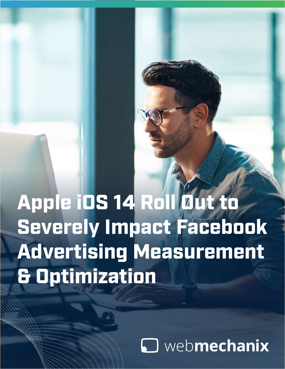Apple iOS 14 Roll-Out may Severely Impact Advertising and Optimization