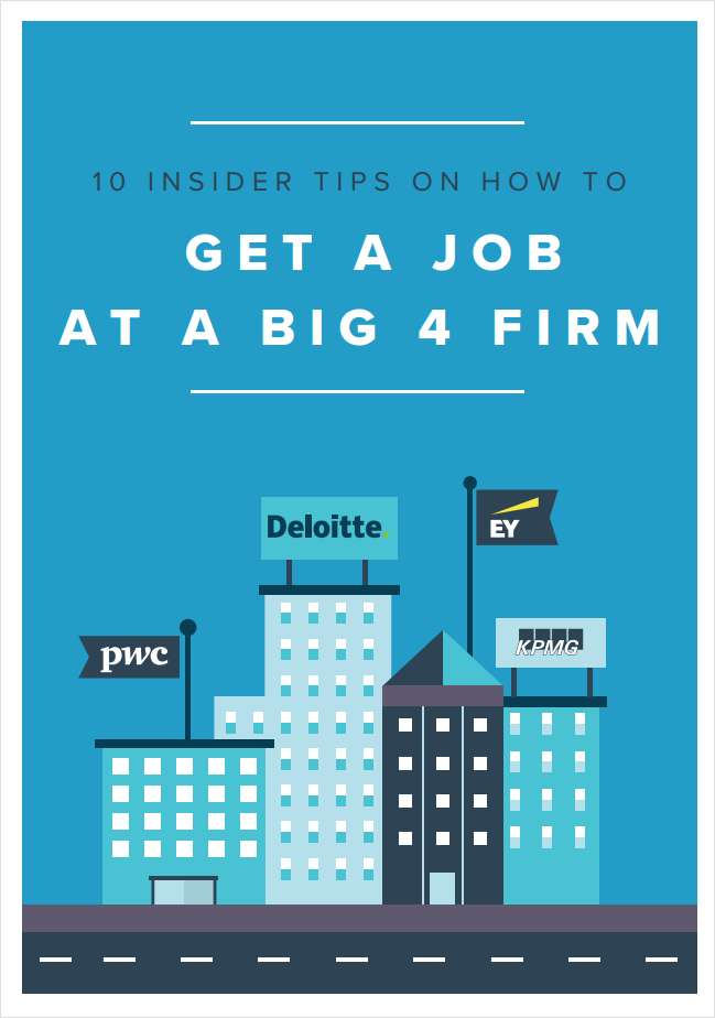 How to Get a Job at a Big 4 Firm