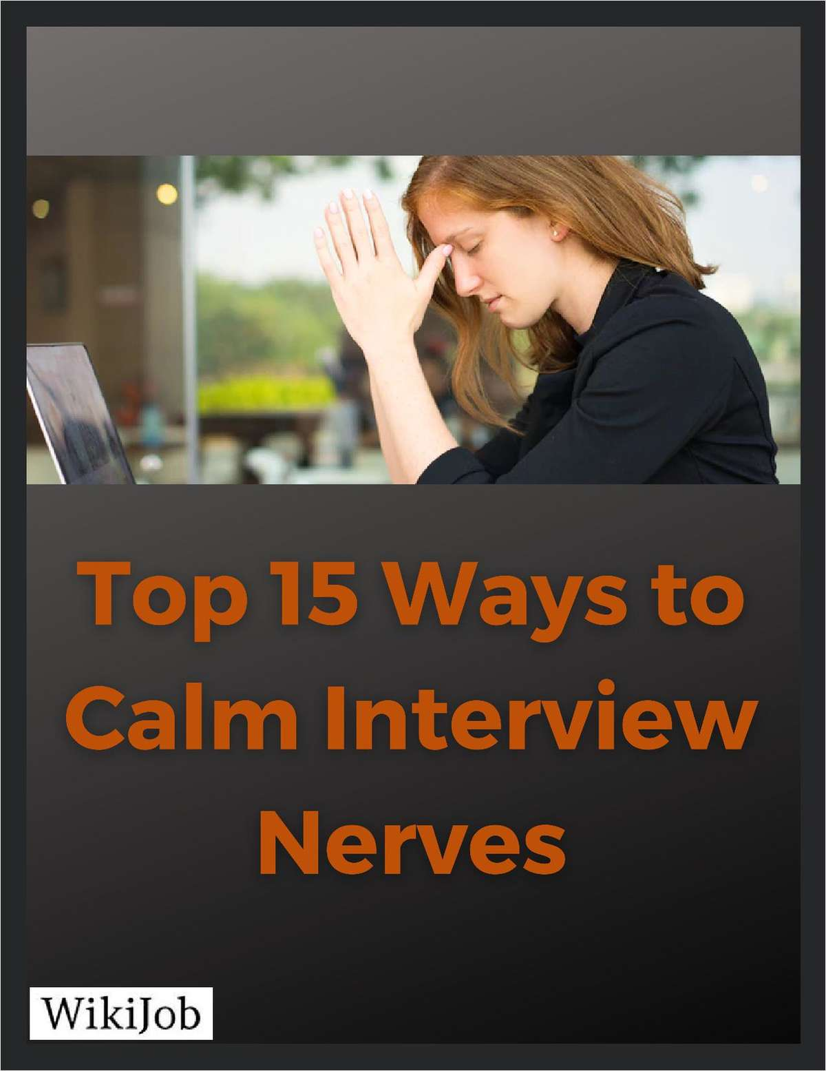 Top 15 Ways to Calm Interview Nerves