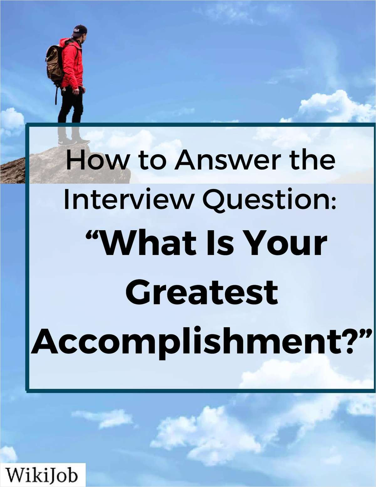 How to Answer the Question What is your Greatest Accomplishment?