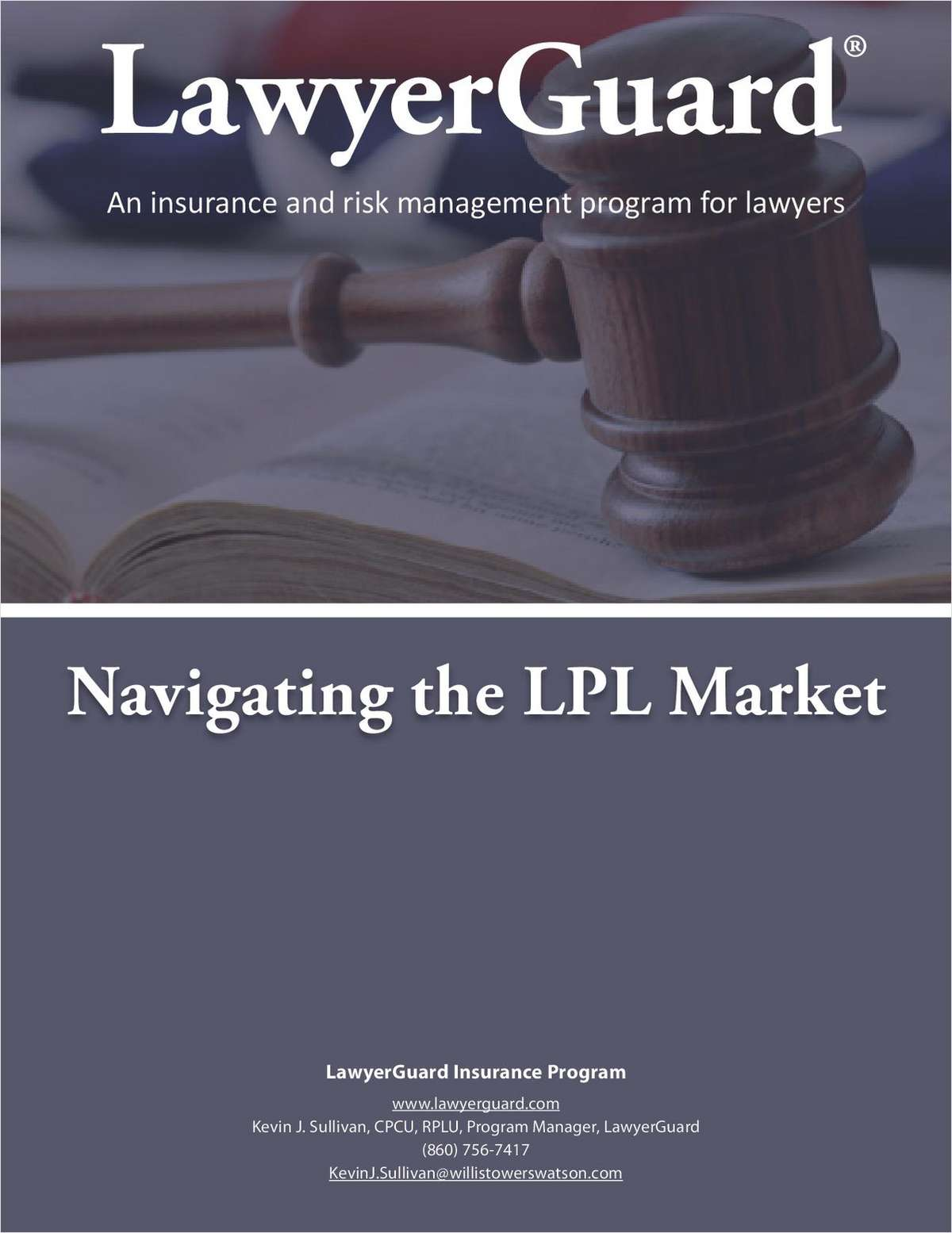 Navigating the Lawyer's Professional Liability Market