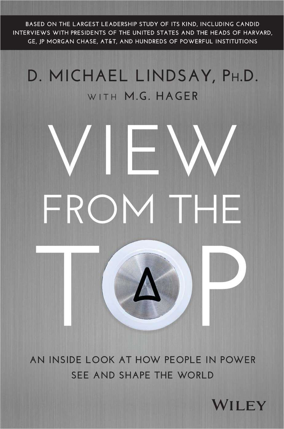 View From the Top: An Inside Look at How People in Power See and Shape the World--Free Sample Chapter