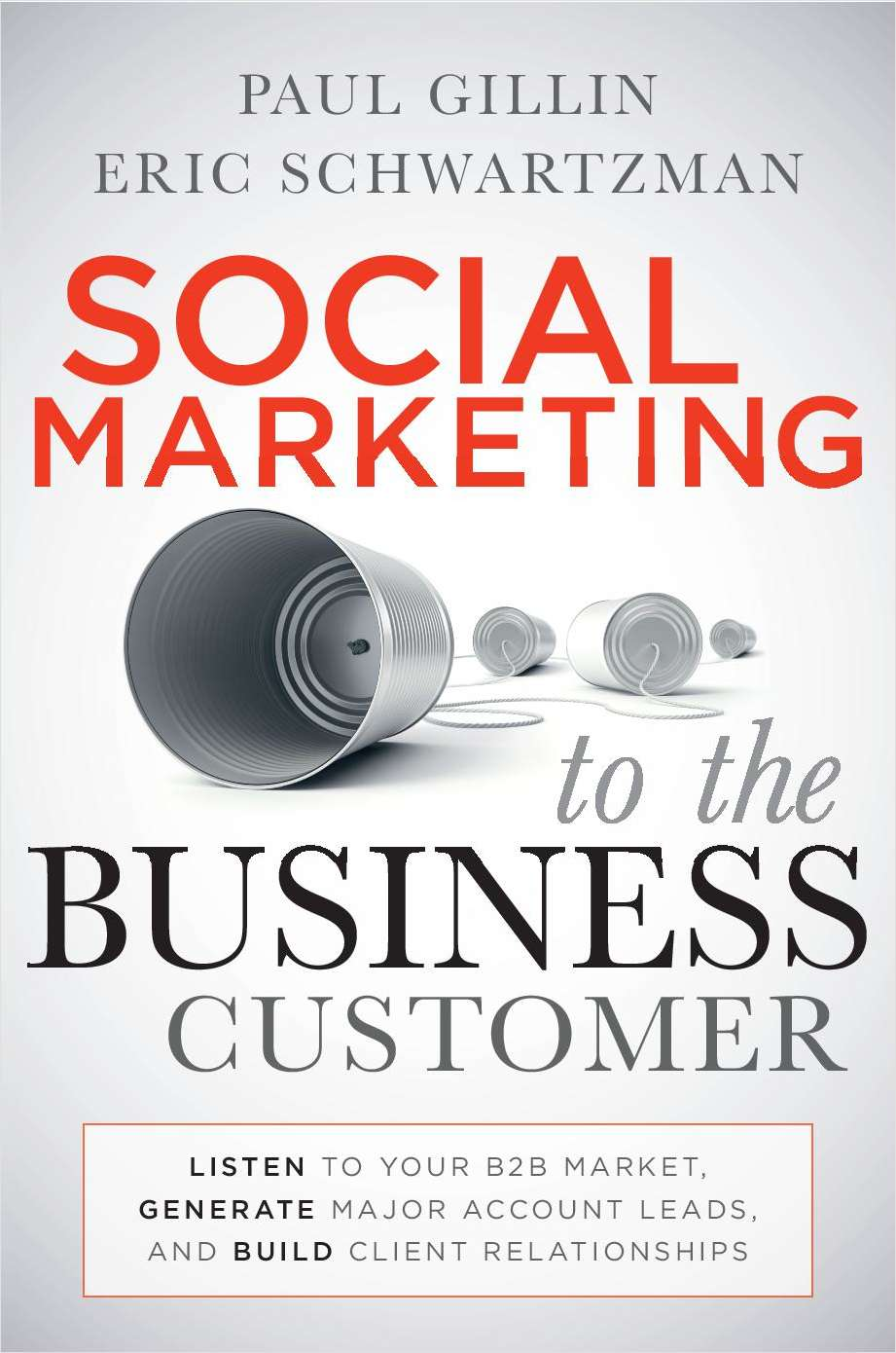 Social Marketing to the Business Customer - Free Sample Chapter