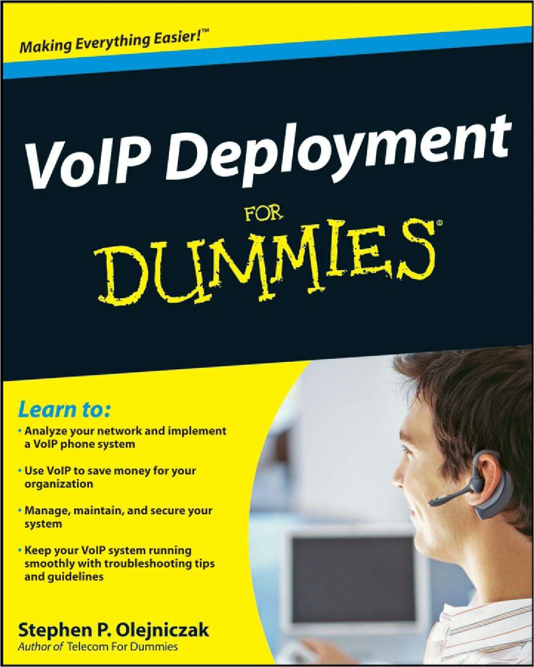 VoIP Deployment for Dummies -- Free Sample Chapter