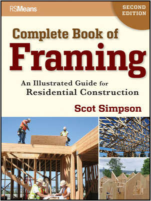 Complete Book of Framing: An Illustrated Guide for Residential Construction, 2nd Edition - Complimentary Excerpt