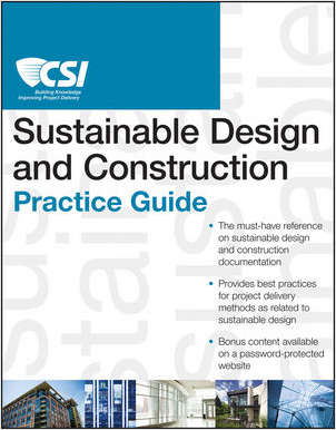 The CSI Sustainable Design and Construction Practice Guide - Complimentary Excerpt