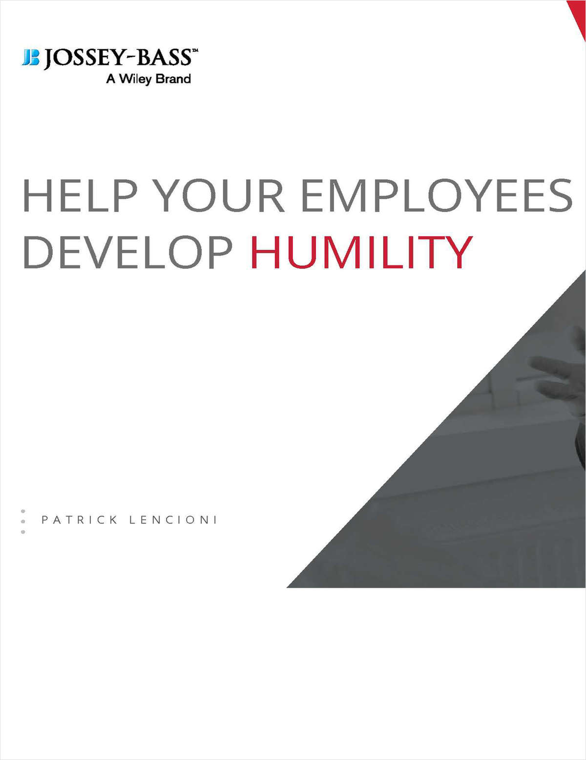 Help Your Employees Develop Humility