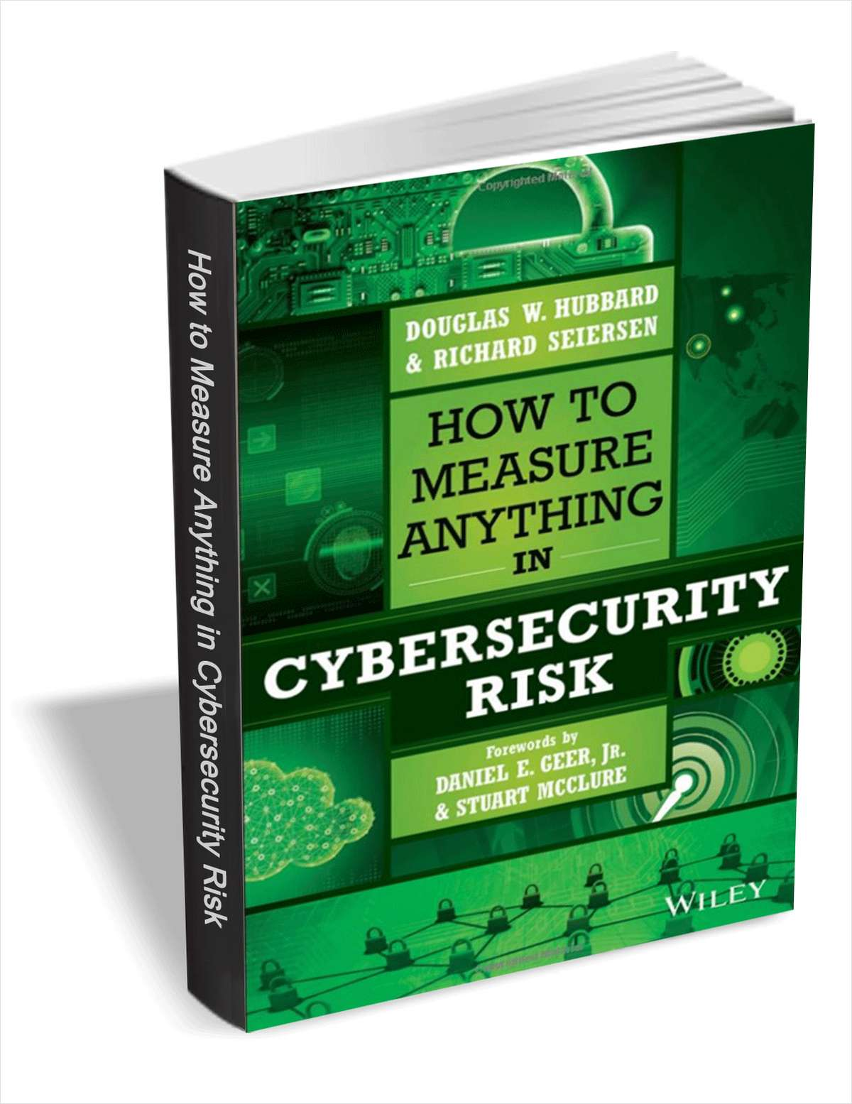 How to Measure Anything in Cybersecurity Risk ($29 Value) FREE For a Limited Time