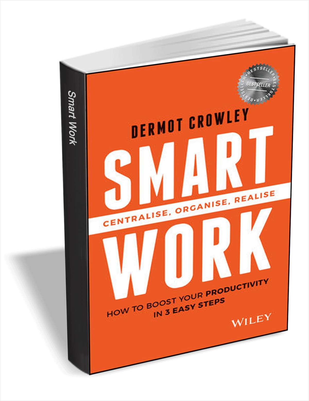 Smart Work - How to Boost Your Productivity in 3 Easy Steps ($10 Value) FREE For a Limited Time