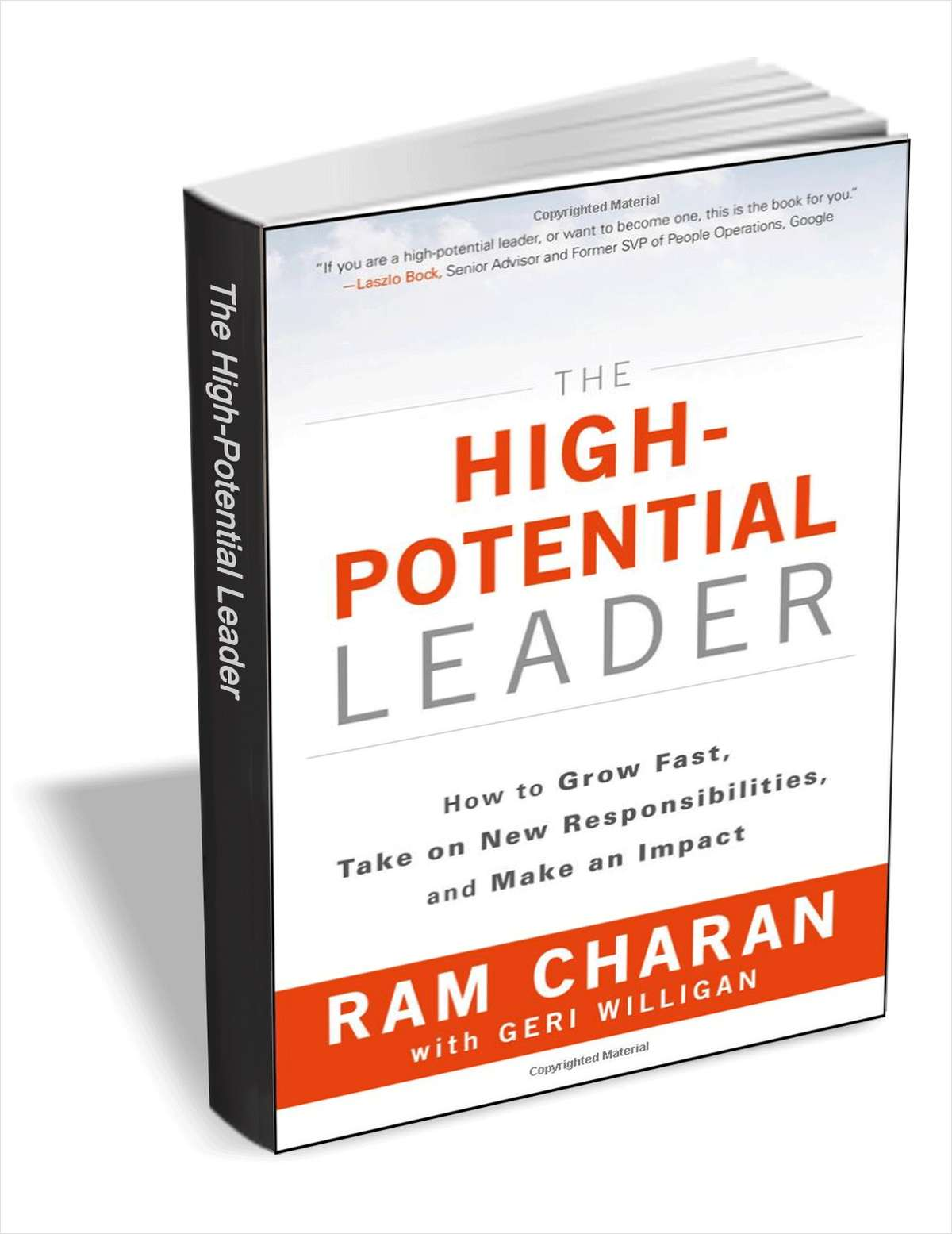The High-Potential Leader - How to Grow Fast, Take on New Responsibilities, and Make an Impact ($20 Value) FREE For a Limited Time