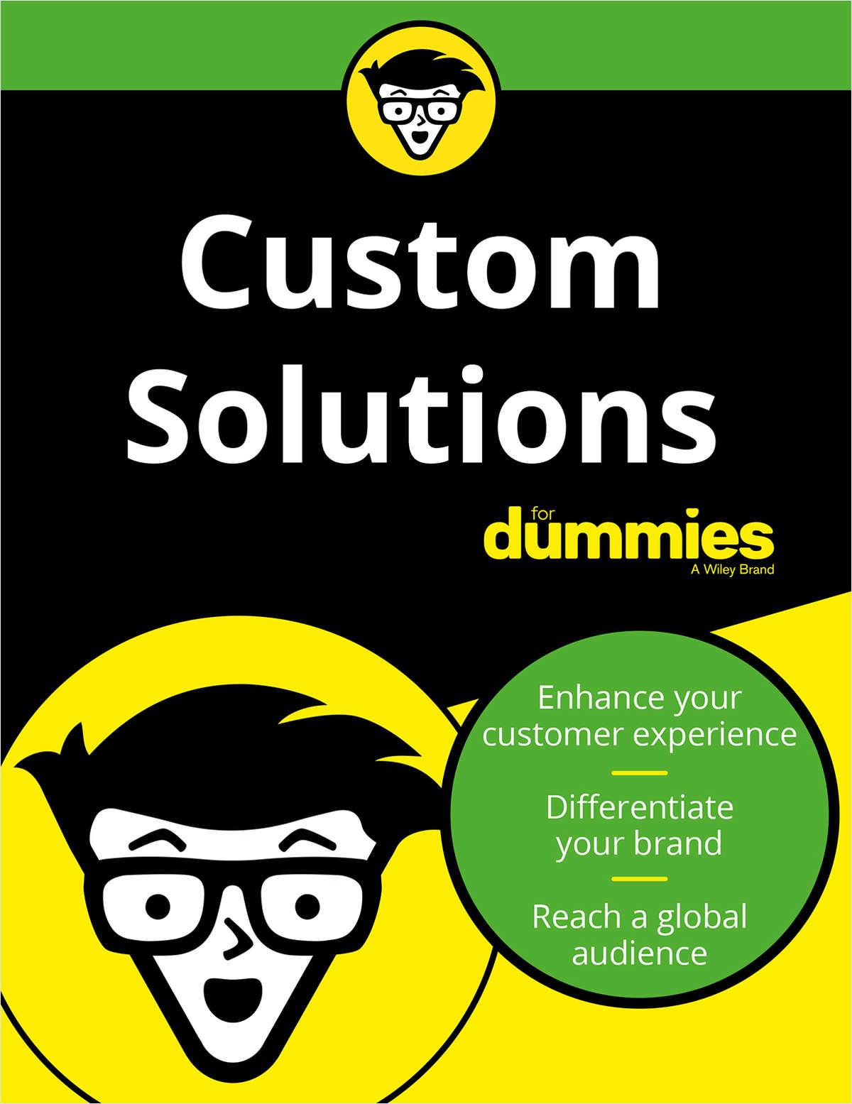 Custom Solutions For Dummies