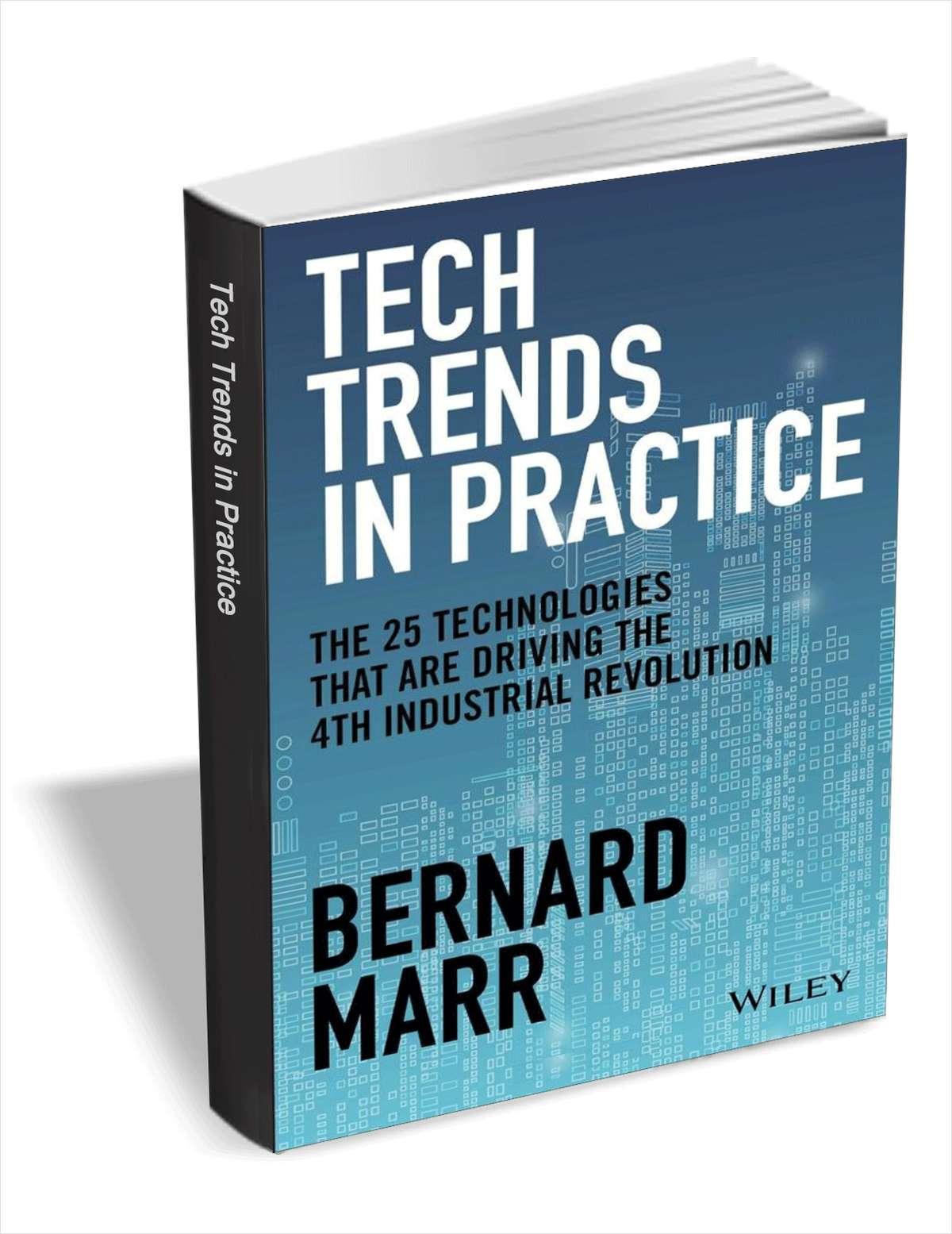 实践中的技术趋势:驱动第四次工业革命的25种技术(24.00美元)有限时间内免费