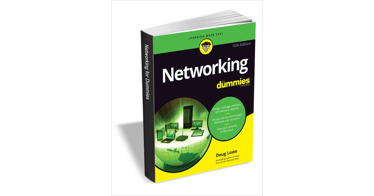Networking For Dummies, 12th Edition ($18.00 Value) FREE for a Limited Time, Free Wiley eBook