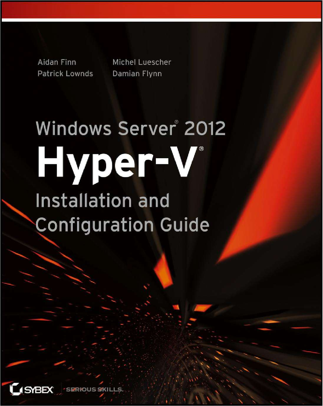 Windows Server 2012 Hyper-V Installation and Configuration Guide--Free Sample Chapter