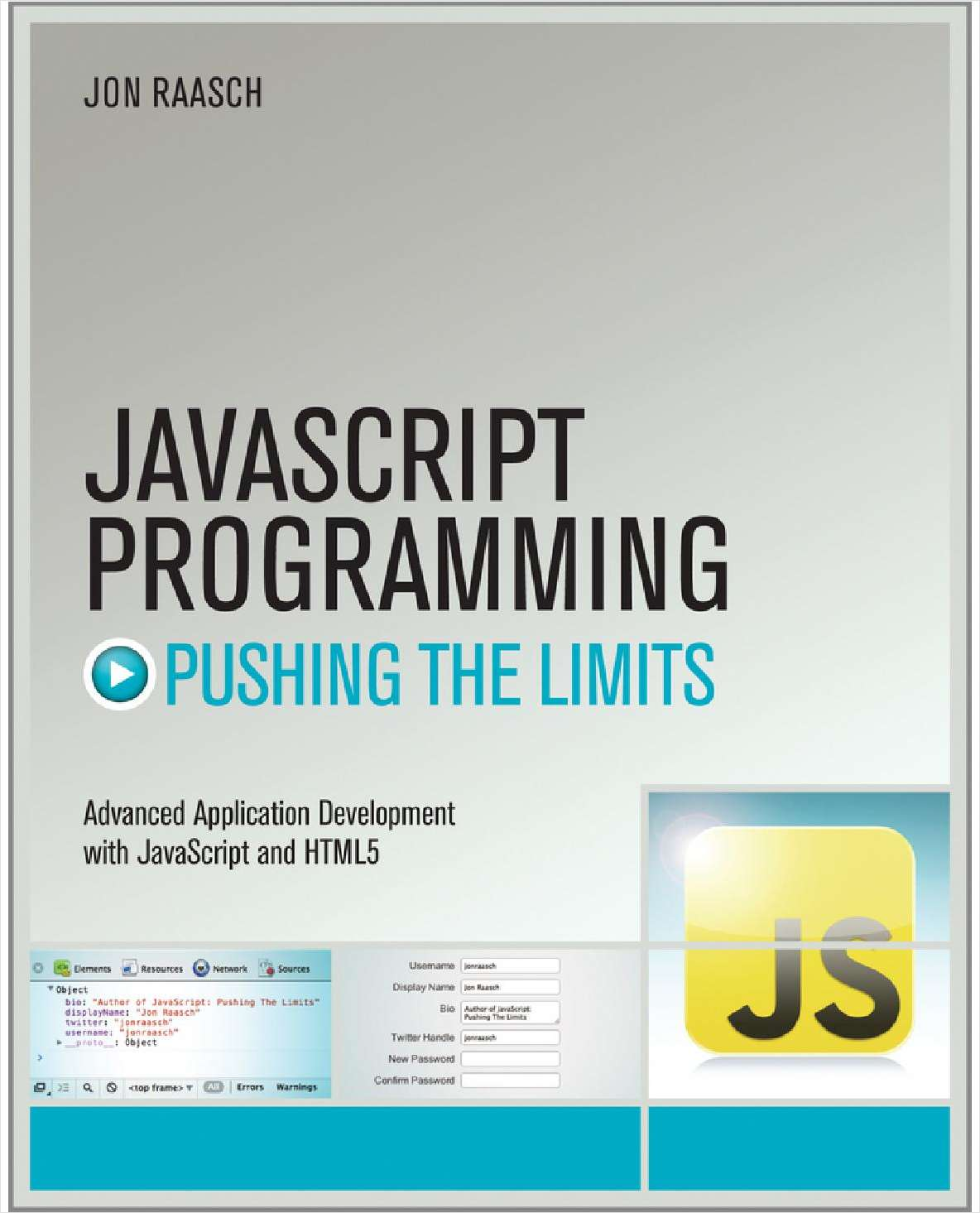 JavaScript Programming: Pushing the Limits--Free Sample Chapter