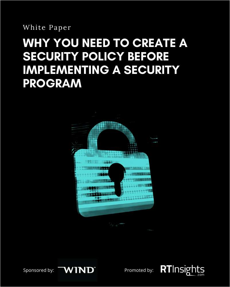 Why You Need to Create a Security Policy Before Implementing a Security Program