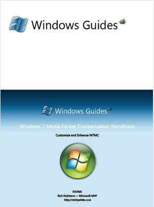 Windows 7 Media Center Customization Handbook