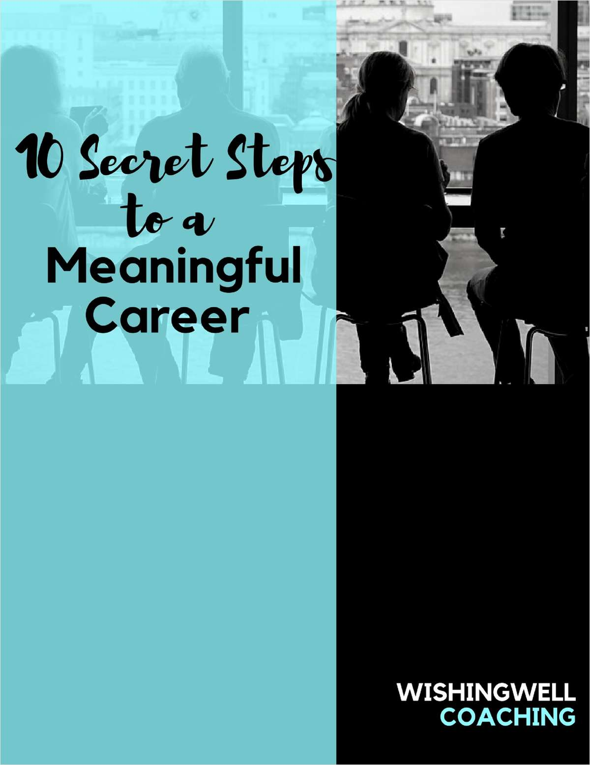 10 Secret Steps to a Meaningful Career