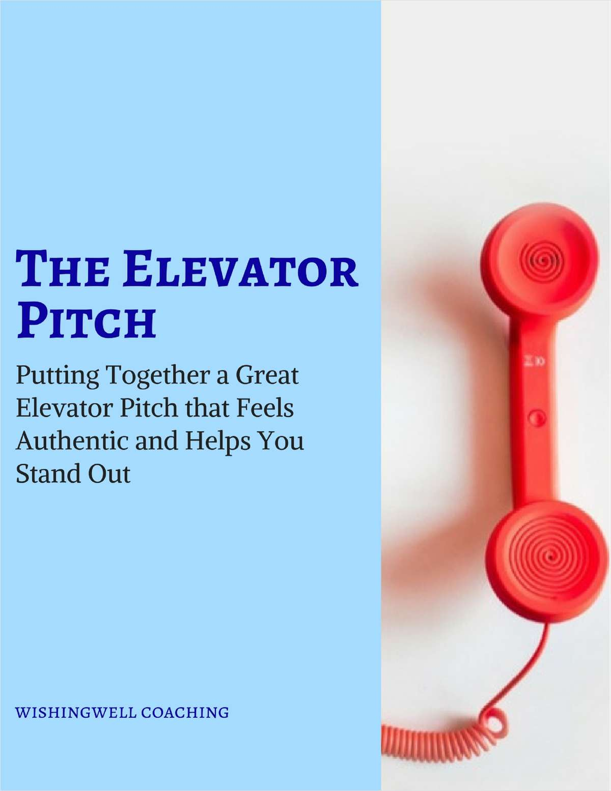 The Elevator Pitch - Putting Together a Great Elevator Pitch that Feels Authentic and Helps You Stand Out