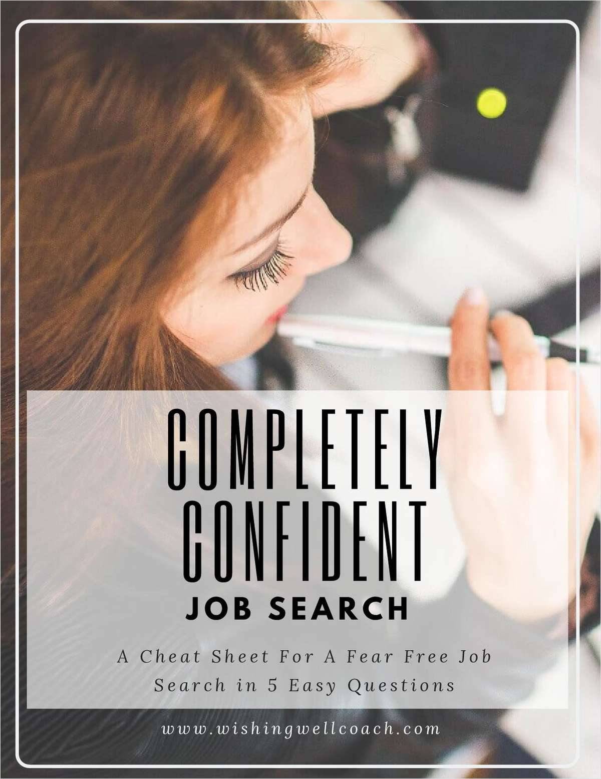 Completely Confident Job Search