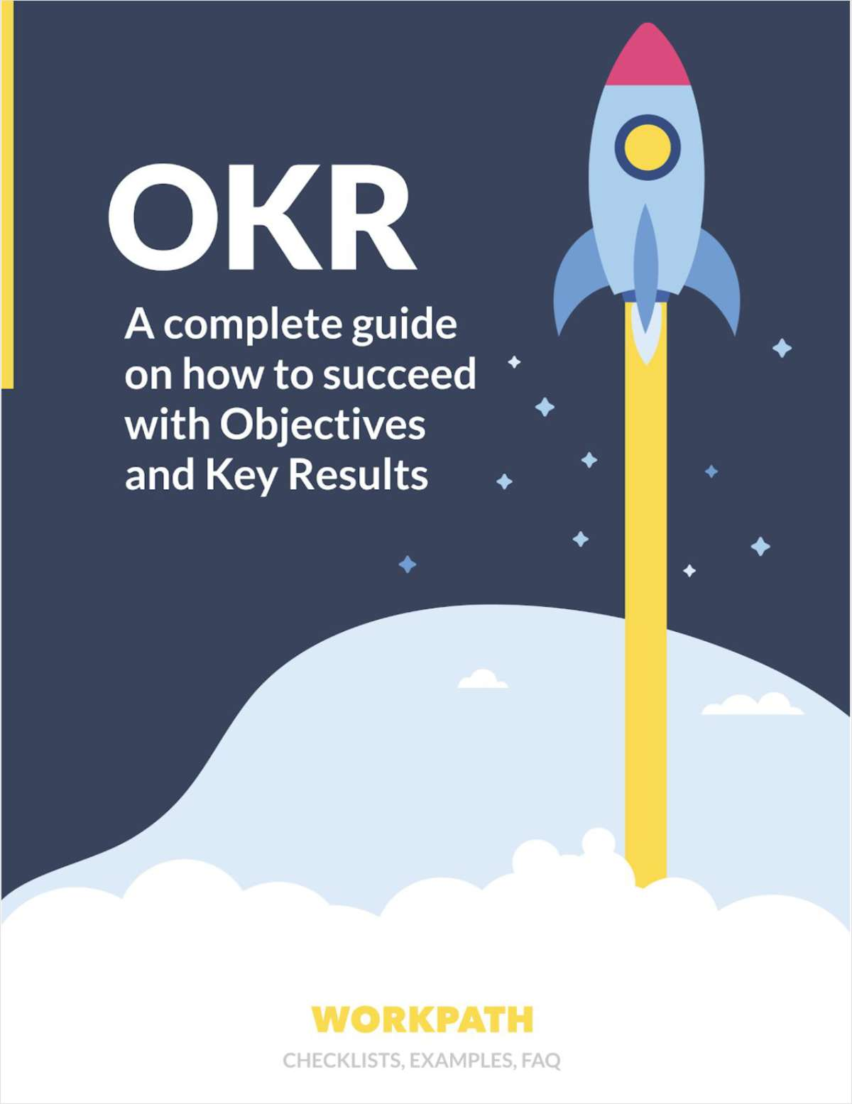 OKR - A Complete Guide on How To Succeed With Objectives and Key Results