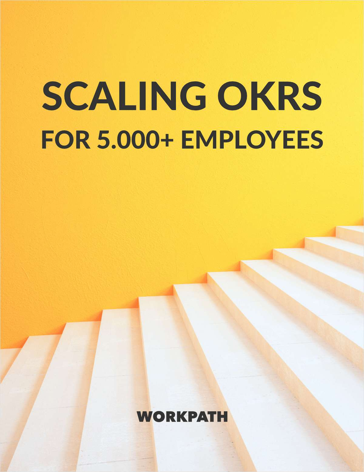 Scaling OKRs for 5.000+ employees