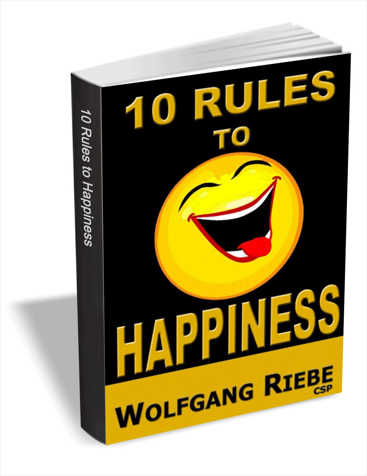 10 Rules to Happiness