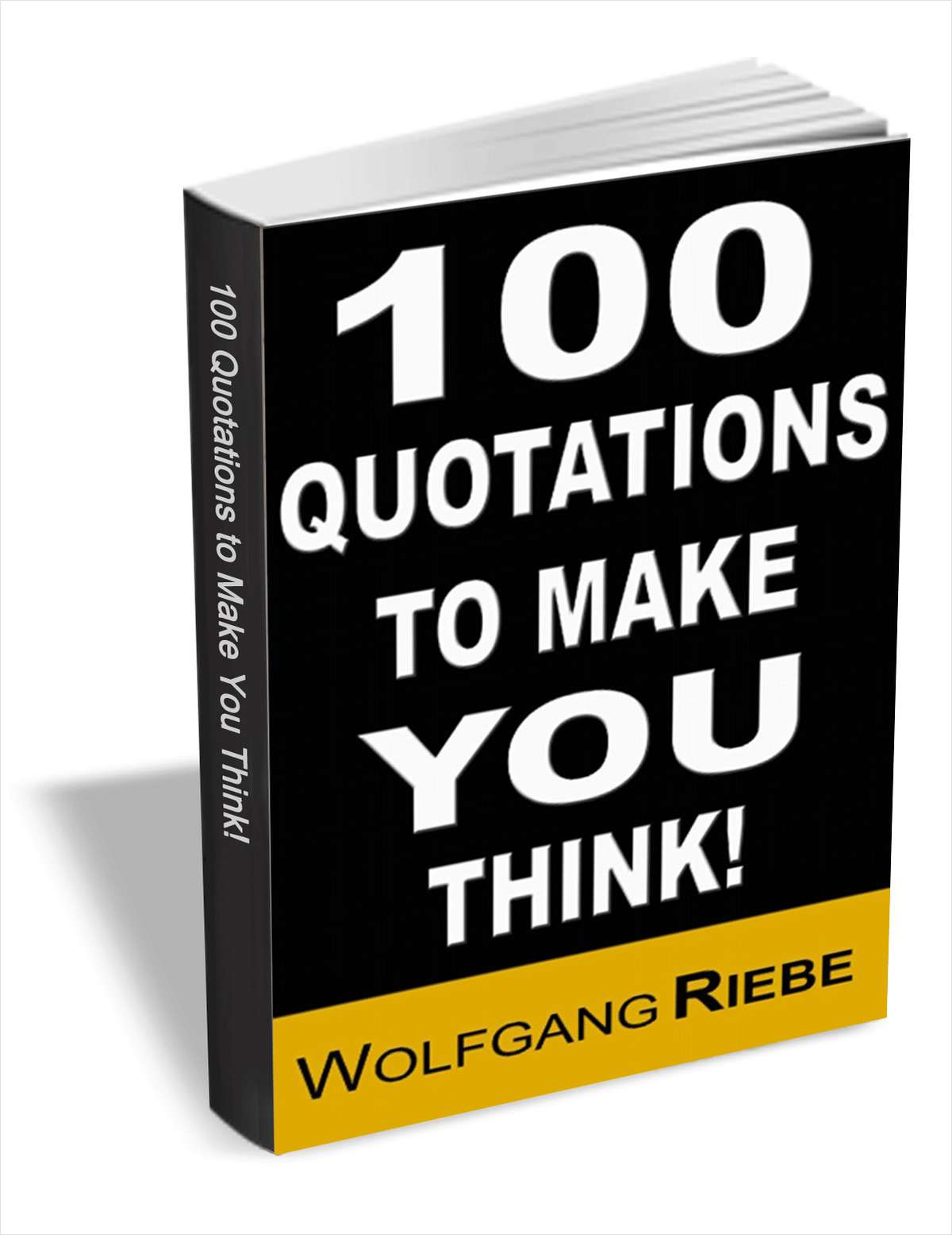 100 Quotations to Make You Think!