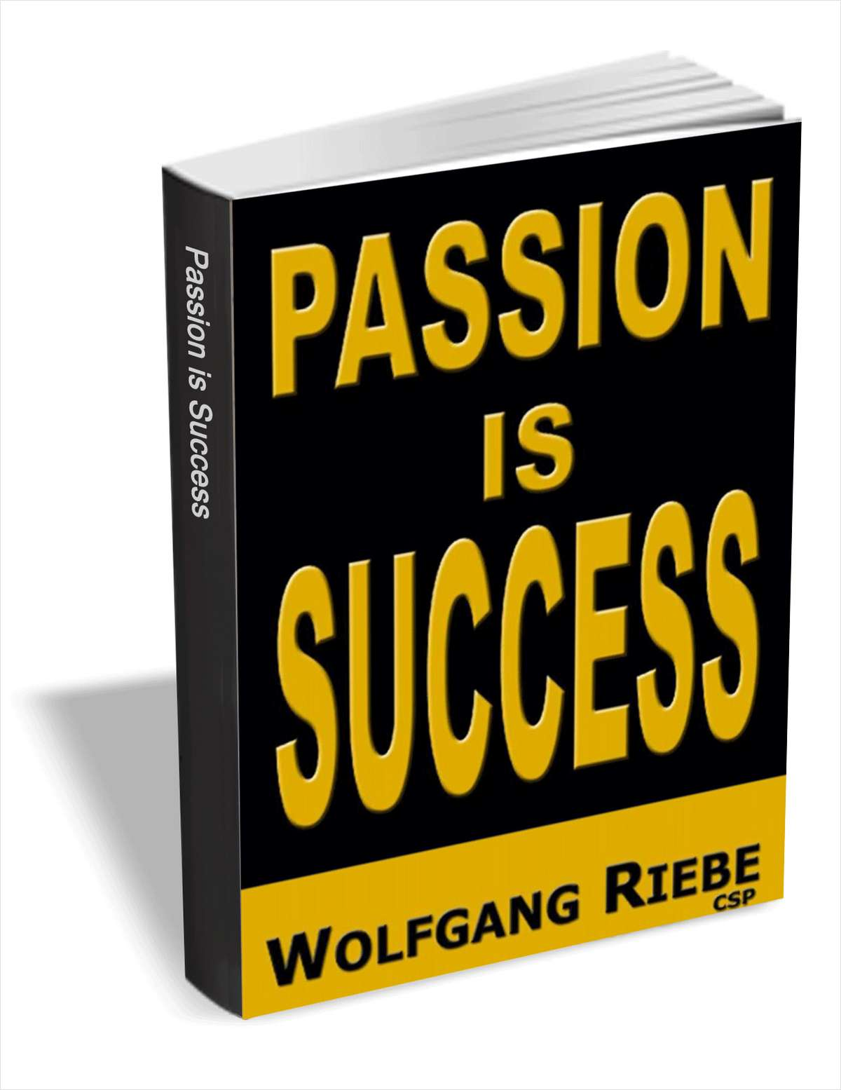 Passion is Success, Free Wolfgang Riebe eBook