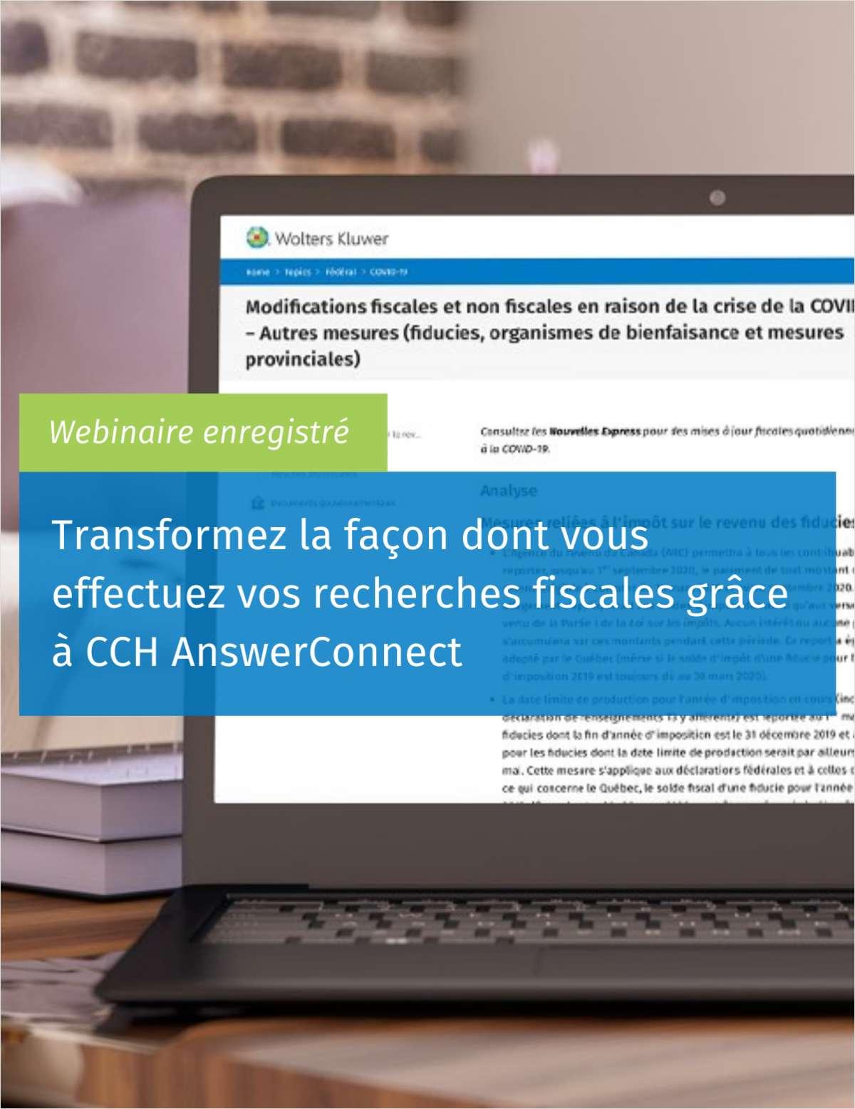 Transformez la façon dont vous effectuez vos recherches fiscales grâce à CCH AnswerConnect