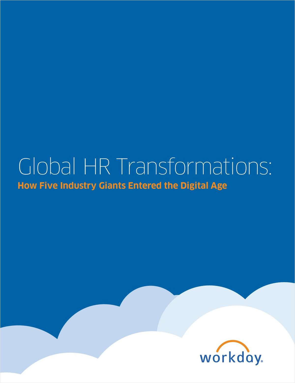 Global HR Transformations: How Five Industry Giants Entered the Digital Age