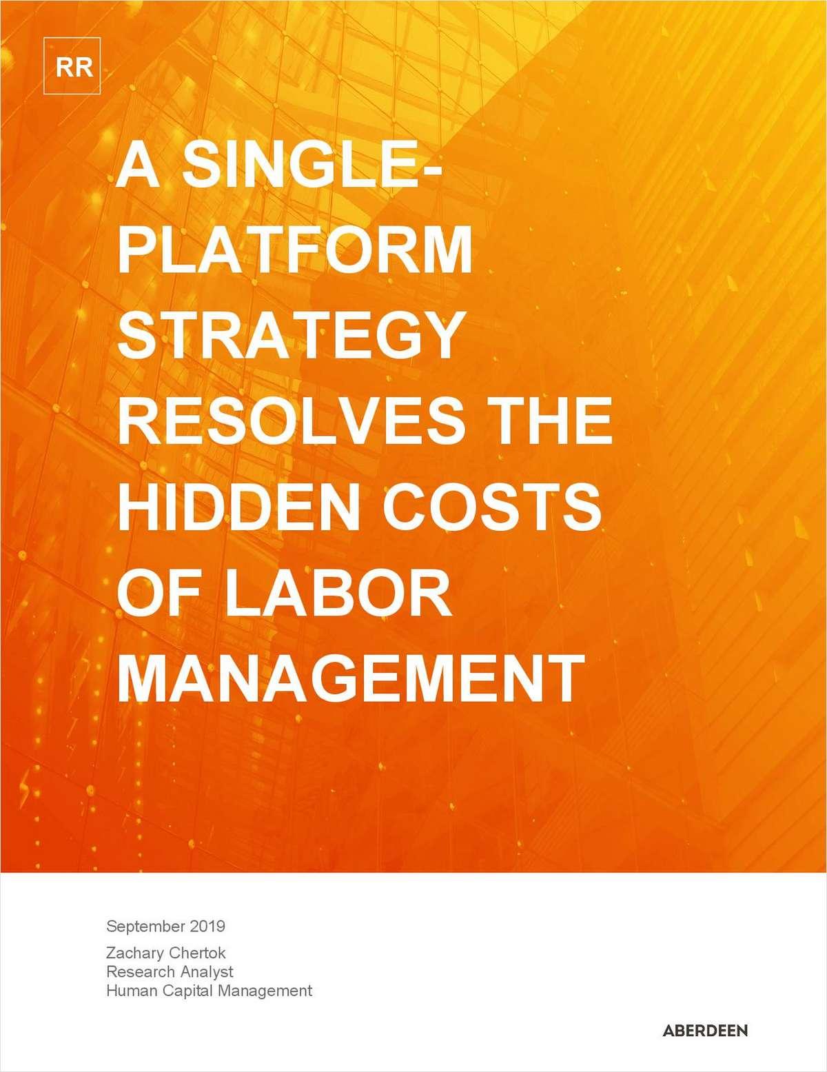 A Single Platform Resolves the Hidden Cost of Workforce Management
