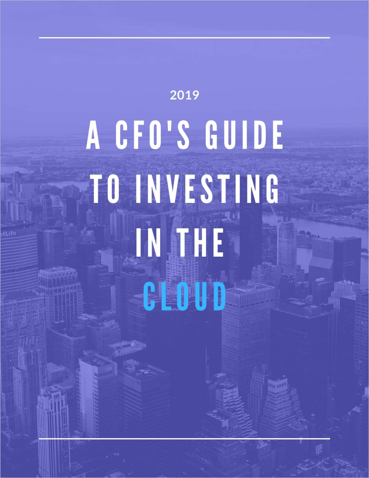 A CFO's Guide to Investing in the Cloud