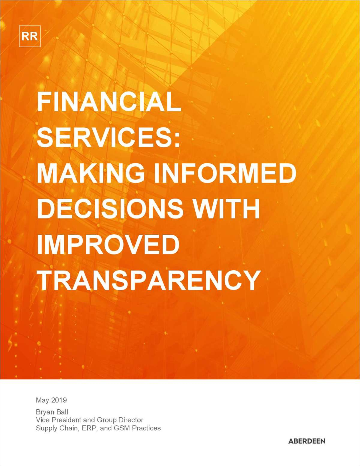 Aberdeen Report: Financial Services - Making Informed Decisions with Improved Transparency