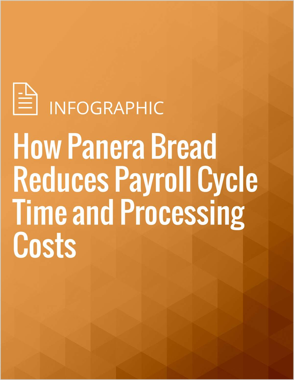 How Panera Bread Reduces Payroll Cycle Time and Processing Costs